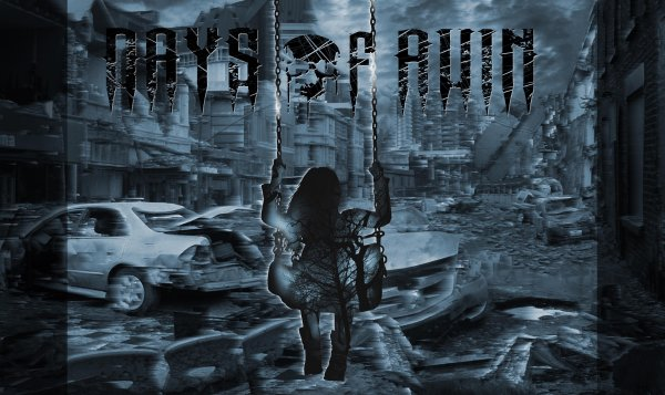 Days of Ruin / Anthem for a dying day